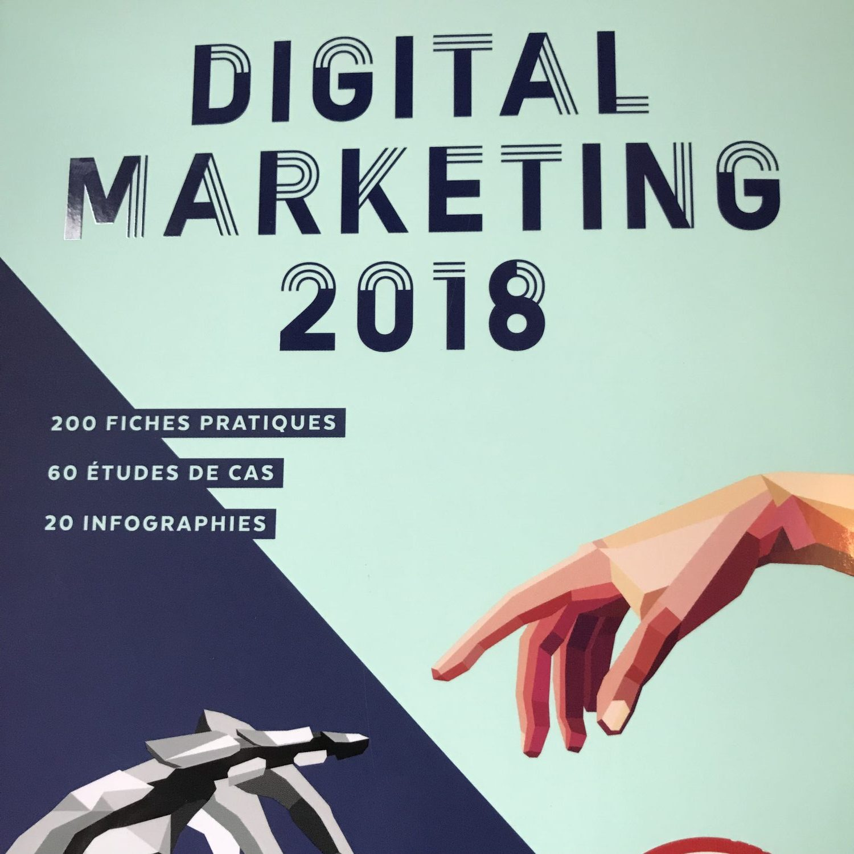 Digital marketing 2018 le nouveau livre incontournable de l 39 ebg camille jourdain - Nouveau livre thermomix 2017 ...